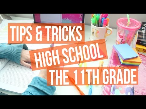 TIPS & TRICKS ♡ HIGH SCHOOL : 11th GRADE