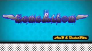 AmY & UnderVibe - Sensation ( Prod. by UnderVibe ) YouTube Videos
