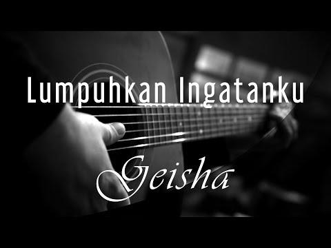 Lumpuhkan Ingatanku - Geisha ( Acoustic Karaoke )