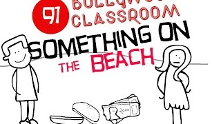 Bollywood Classroom | Something on the Beach | Episode91
