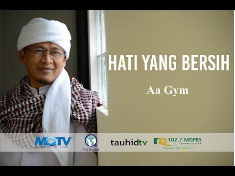 Ceramah Aa Gym Terbaru 2017 tentang HATI...