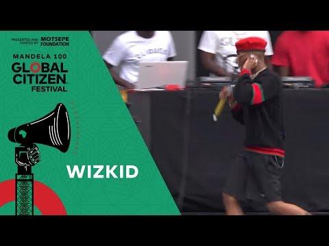 "Wizkid Performs ""Ojuelegba"" | Global Citizen Festival: Mandela 100"