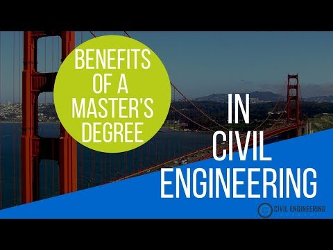Benefits Of A Civil Engineering Master's Degree