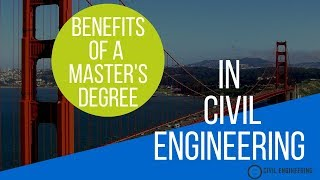 Benefits of a Civil Engineering Master