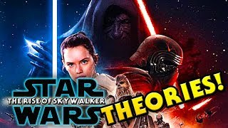 9 Theories for STAR WARS Episode 9: THE RISE OF SKYWALKER