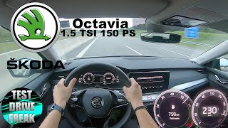 2020 Skoda Octavia Combi 1.5 TSI 150 PS TOP SPEED AUTOBAHN DRIVE POV