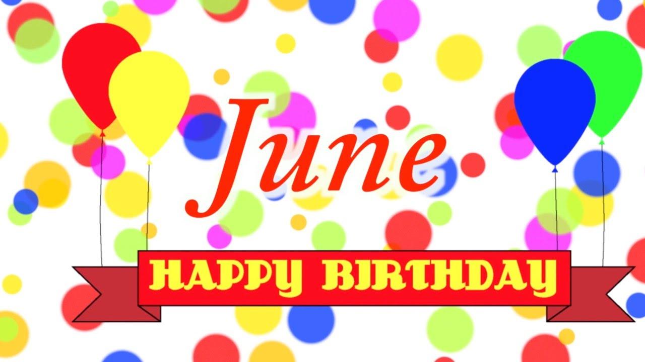 happy birthday june Happy Birthday June Song   YouTube happy birthday june