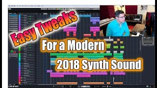 Easy Tweaks for a Modern 2018 Synth Sound