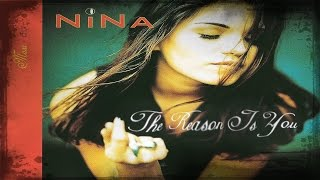 Nina - The Reason Is You