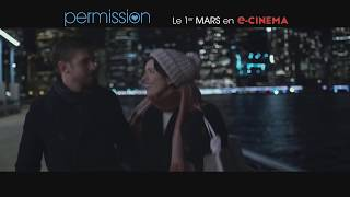 PERMISSION Bande Annonce VF (2018) Romance streaming