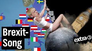 Brexit-Song: Bitte geht doch einfach raus!