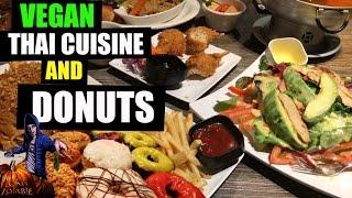 VEGAN Thai Cuisine & Donuts | What I Ate Today