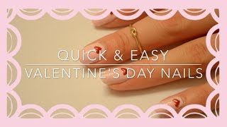 DIY | Quick and Easy Valentine's Day Nails Thumbnail