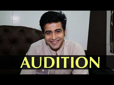 Dishank Arora Shares His Experience Of Auditions