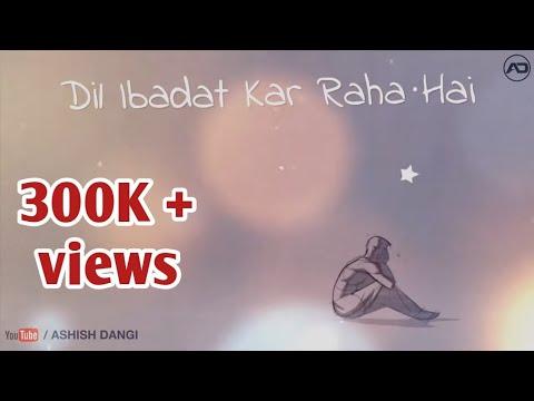Dil Ibadat Kar Raha Hai | Full HD Animation Video | Tum Mile | Bollywood Song | Ashish Dangi