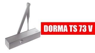 видео Дверной доводчик DORMA TS 92B