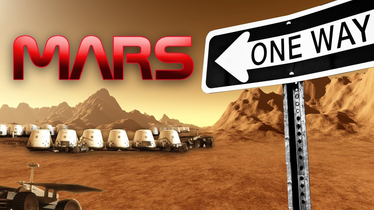 Colonizing Mars- 1,000 Volunteers For 1-Way Trip - YouTube