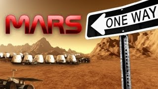 Colonizing Mars- 1,000 Volunteers For 1-Way Trip