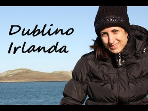 Dublin ~ Ireland (tour + info)