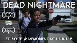 Zombie short film - Dead Nightmare: Episode 4