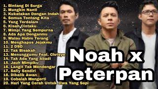Peterpan Full Album Tanpa Iklan | Band Noah Full Album | Bintang Di Surga | Semua Tentang Kita