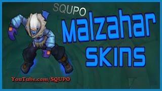 All Malzahar Skins (League of Legends)