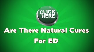 Are There Natural Cures For Erectile Dysfunction