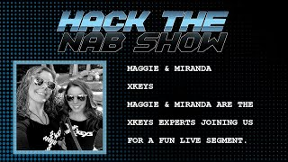 Hack The NAB Show - xKeys - Maggie & Miranda