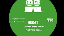 Mix - Fulbert - First Time House - (LT002A) - 2011