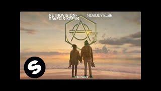 Retrovision X Raven Kreyn Nobody Else.mp3