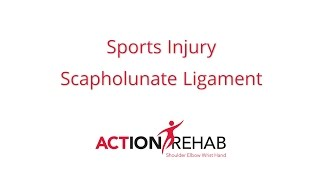 Sports injury - Scapholunate Ligament - Action Rehab