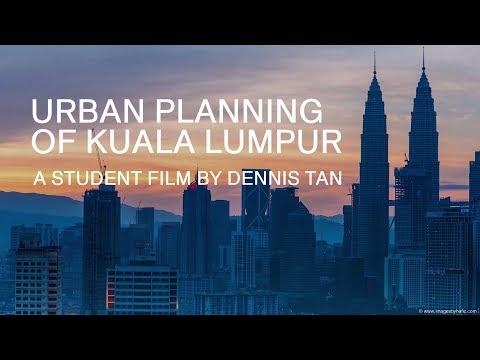 Urban Planning of Kuala Lumpur