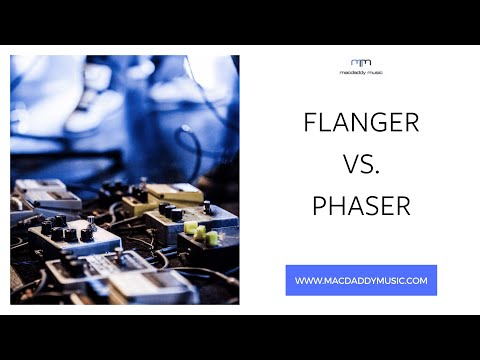 Phasing & Flanging - What's The Difference?