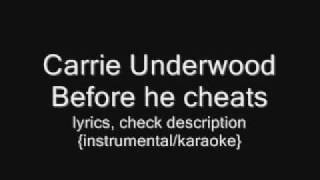 Carrie Underwood - Before he cheats {instrumental/karaoke}