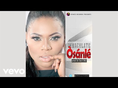 Immaculate - Osanle (Audio)