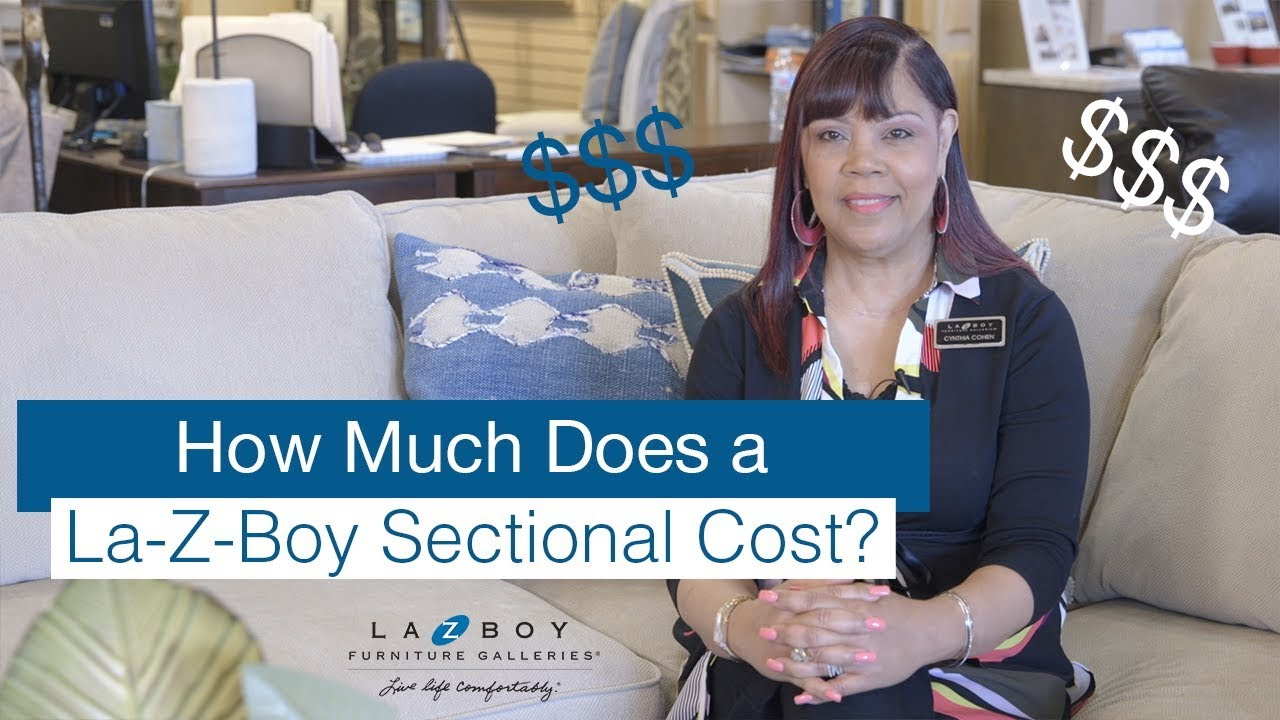 How Much Does A La Z Boy Sectional Cost