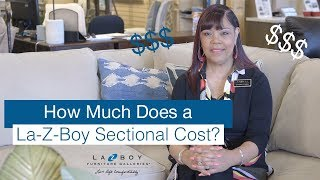 How Much Does a La Z Boy Sectional Cost?