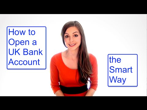 Open a UK Bank Account (+ Easier Way)