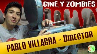 """Cine y Zombies - PABLO """"RANCIO"""" VILLAGRA - Director"""
