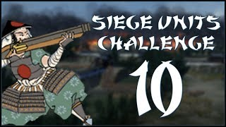 BOMBS ARE FUN - Hojo (Challenge: Siege Units Only) - Total War: Shogun 2 - Ep.10!