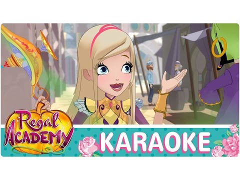 Regal Academy | Like a Fairytale [KARAOKE]