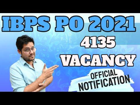 IBPS PO 2021 4135 VACANCY    OFFICIAL NOTIFICATION    ANKUSH LAMBA