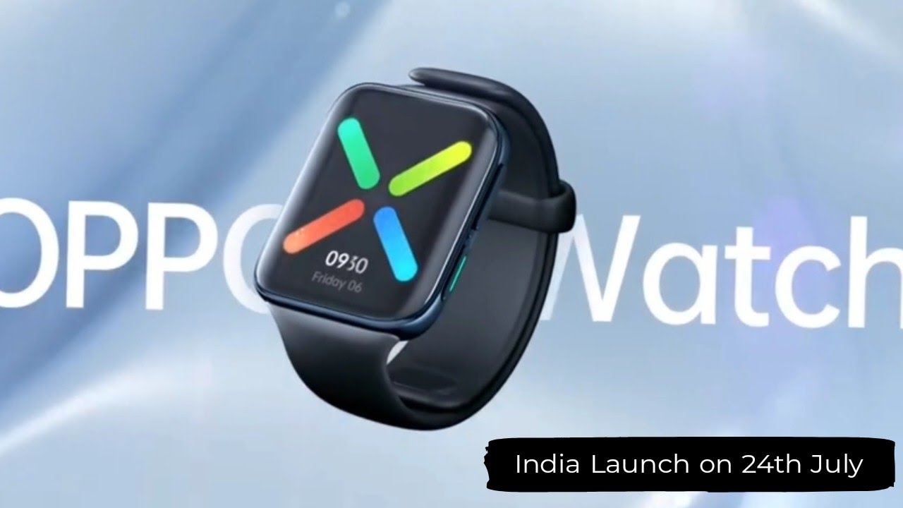 Oppo Smartwatch India Launch date Confirmed | Price and Specification Confirmed