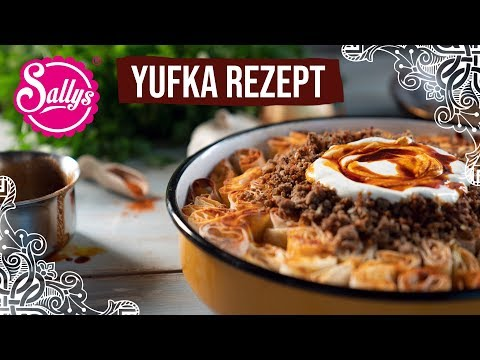 Yufka Rezept / Ramadan Spezial / Siron Tarifi / Sallys Welt