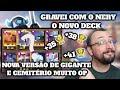 7100+! CONHEÇA O MEU NOVO DECK DE CEMITÉRIO COM GIGANTE + DICAS! (GRAVEI COM O NERY)! CLASH ROYALE
