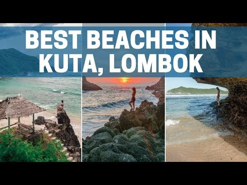 THE BEST BEACHES IN KUTA, LOMBOK