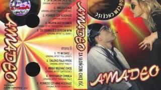Amadeo - Co zrobiłeś z sercem mym - mp3