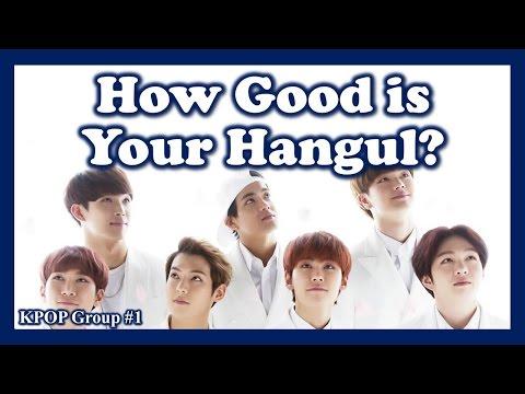 Kpop Quiz: How good is your hangul? (Kpop Group #1)