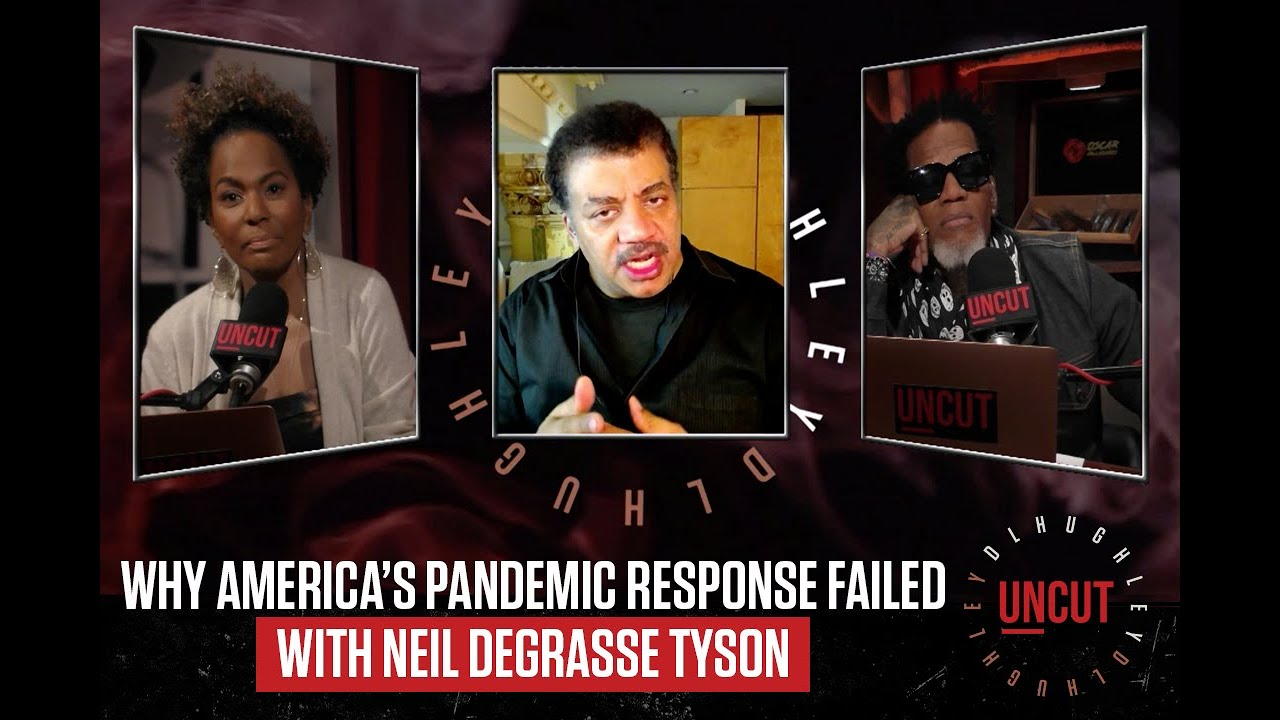 Neil deGrasse Tyson Explains America's Failed Pandemic Response | DL Uncut | Laugh Out Loud Network