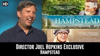 Director Joel Hopkins Exclusive Interview - Hampstead